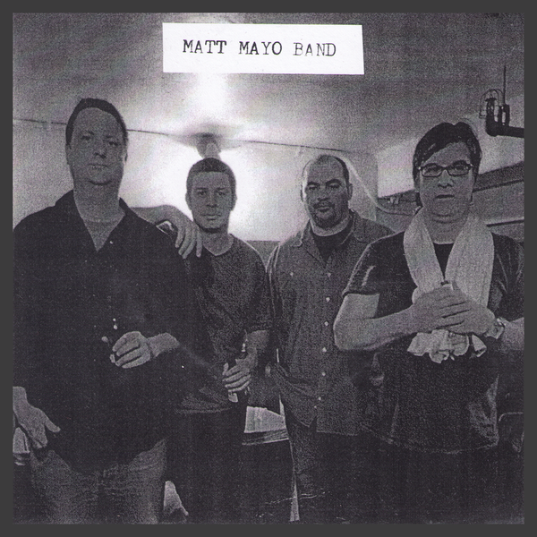 "The Matt Mayo Band- Twenty Five 7"" ~EX MULLENS / RARE 200 NUMBERED!"