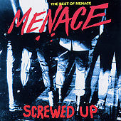 MENACE - 'Screwed Up, The Best of Mean' CD - Taang - Dead Beat Records