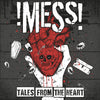 Mess!- Tales From The Heart LP ~US BOMBS!