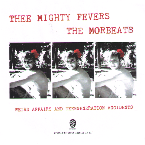 "Thee Mighty Fevers/Morbeats- Split 7"" ~RARE COVER LTD TO 51!"