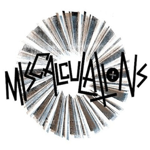 "Miscalculations- S/T 7"" ~EX GAGGERS! - NO FRONT TEETH - Dead Beat Records"