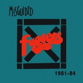 Misguided-'Fuggets (1981 - 1984)' CD ~REISSUE! - Mad At The World - Dead Beat Records