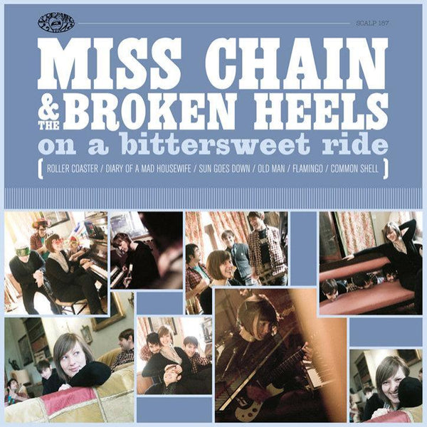 Miss Chain And The Broken Heels- On A Bitterseet Ride LP ~RARE BLUE WAX!