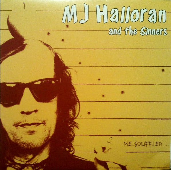 MJ HALLORAN & THE SINNERS- Me Souffler LP - Beast - Dead Beat Records