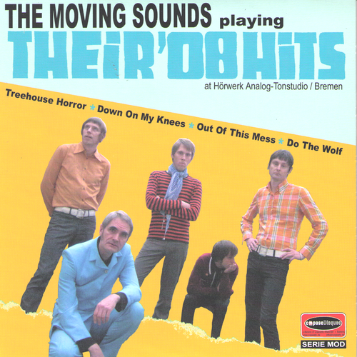 "Moving Sounds- Playing Their '08 Hits 7"" ~COUNT FIVE!"