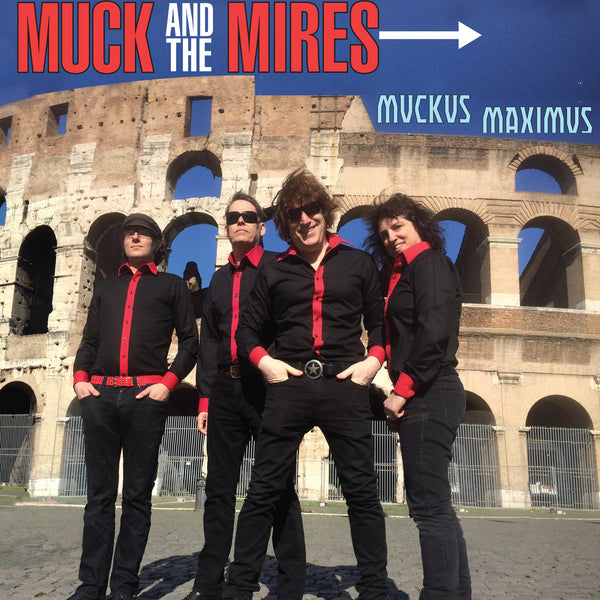 "Muck And The Mires- Muckus Maximus 10"" ~LOS SHAKERS!"
