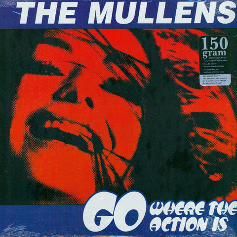 Mullens- Go Where The Action Is LP ~REAL KIDS!