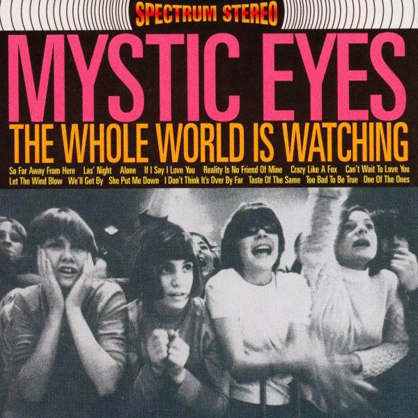 Mystic Eyes- The Whole World Is Watching LP ~YARDBIRDS!