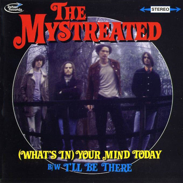 "Mystreated- What's In Your Mind Today 7"" ~EX HIGHER STATE! - Detour - Dead Beat Records - 1"