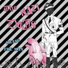 Nazi Dogs- Chase The Man LP ~WITH STENCIL! - Wanda - Dead Beat Records