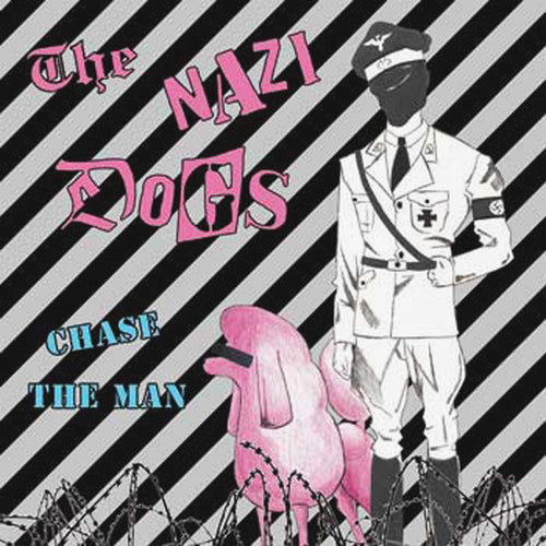 Nazi Dogs- Chase The Man LP ~BLUE WAX LIMITED TO 100 WITH STENCIL!