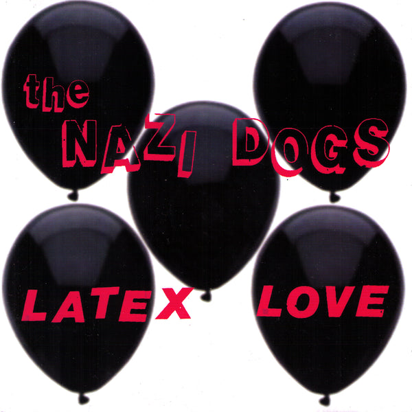 "Nazi Dogs- Latex Love 7"" ~WANDA RECORDS!"