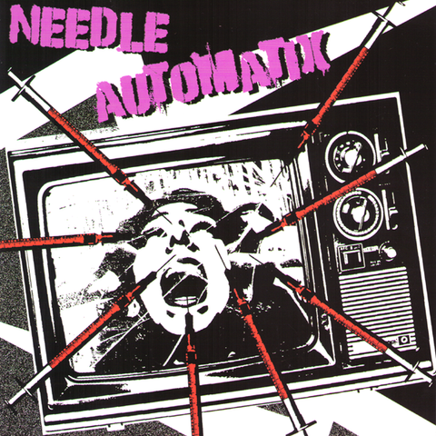 "Needle Automatix- S/T 7"" ~EX GAGGERS/UK SUBS! - Pure Punk - Dead Beat Records"