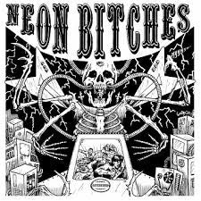 NEON BITCHES – S/T LP ~EX DROPDEAD - Shogun - Dead Beat Records