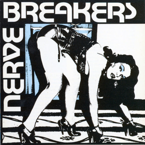 Nervebreakers- We Want Everything  LP ~REISSUE! - Get Hip - Dead Beat Records
