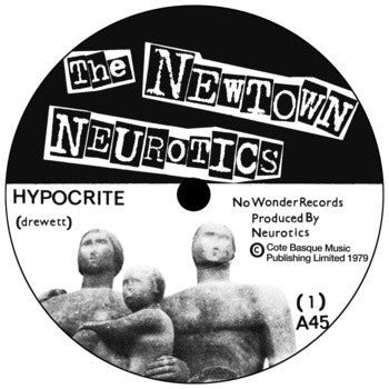 "Newtown Neurotics- Hypocrite 7"" ~REISSUE! - Feral Ward - Dead Beat Records"