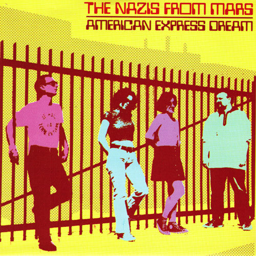"Nazis From Mars – American Express Dream 7"" - Subway Star - Dead Beat Records"