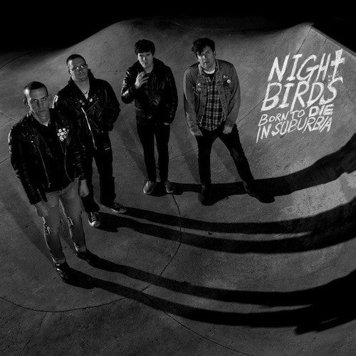 Night Birds- Born To Die In Suburbia LP - Grave Mistake - Dead Beat Records