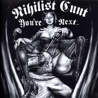 "Nihilist Cunt- You're Next 7"" W/ STENCIL!! - Suburban White Trash - Dead Beat Records"