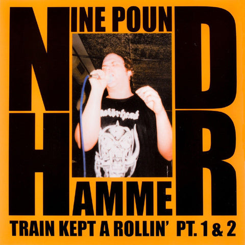 "Nine Pound Hammer- Train Kept A Rollin 7"" ~NASHVILLE PUSSY! - Get Hip - Dead Beat Records"