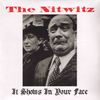 "Nitwitz- It Shows In Your Face 7"" ~HELLACOPTERS!"