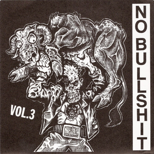 "V/A- No Bullshit Vol. 3 7"" ~ LIFE TRAP, CHRONIC SEIZURE - No Way - Dead Beat Records"