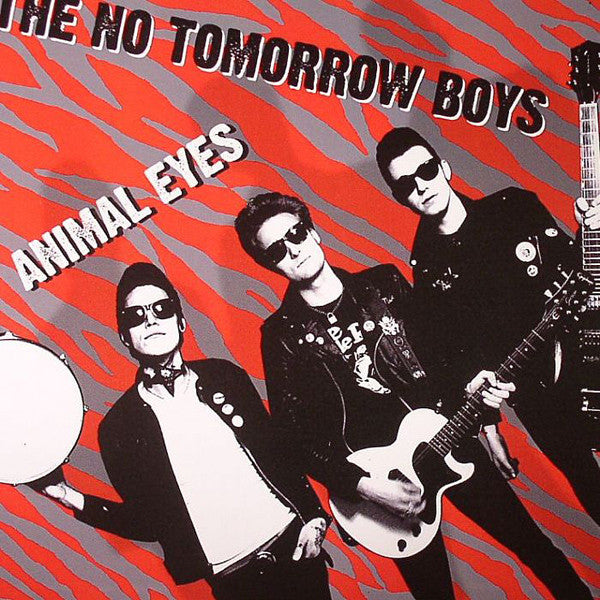 "No Tomorrow Boys- Animal Eyes 7"" ~300 PRESSED! - NO FRONT TEETH - Dead Beat Records"