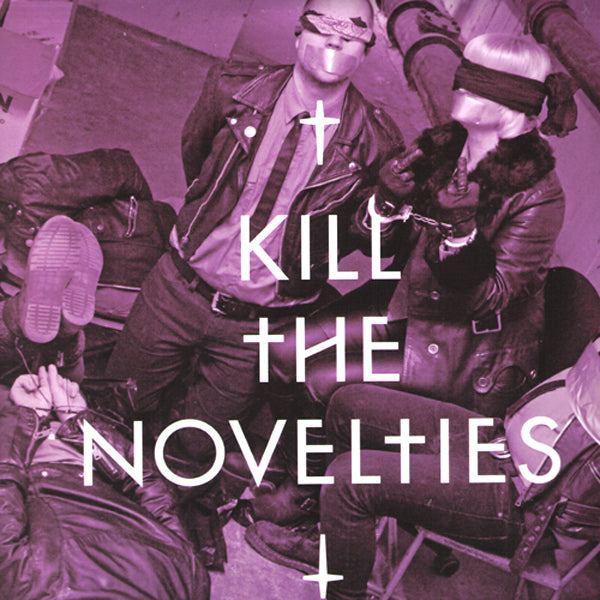 "Novelties- Kill The Novelties 10"" ~EX RAS!"
