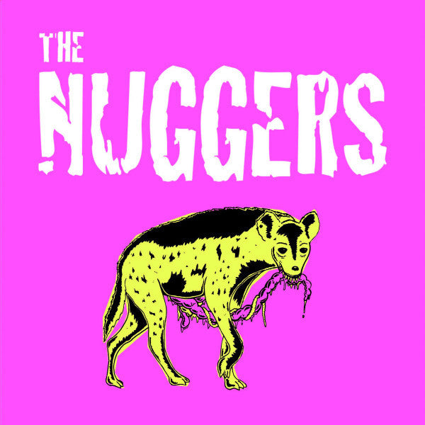 "Nuggers- S/T 7""  ~LTD 100 HAND NUMBERED COPIES!"