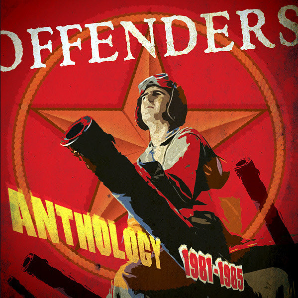 Offenders– Anthology 1981-1985 CD - Just 4 Fun - Dead Beat Records