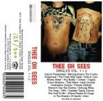 Thee Oh Sees- Singles Vol. 1 + 2 CS ~300 PRESSED! - Burger - Dead Beat Records