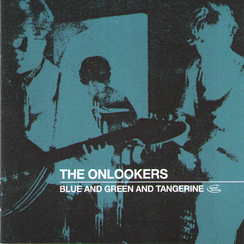 Onlookers- Blue And Green Tangerine CD ~REISSUE!