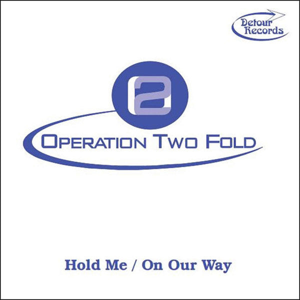 "Operation Two Fold- Hold Me 7"" ~EX SAINTS/LURKERS! - Detour - Dead Beat Records"