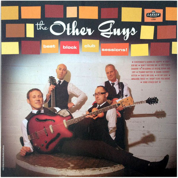 Other Guys - Beat Block Club Sessions! LP ~EX KAISERS / PHANTOM SURFERS!