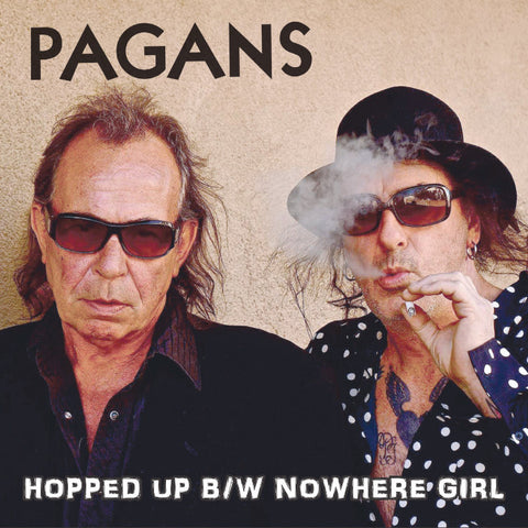 "Pagans- Hopped Up 7"" ~KILLER! - Get Hip - Dead Beat Records"