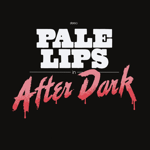Pale Lips- After Dark LP ~BOBBYTEENS!
