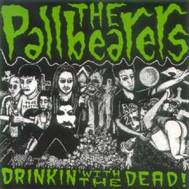 "The Pallbearers- Drinkin With The Dead 7"" - Transparent - Dead Beat Records"