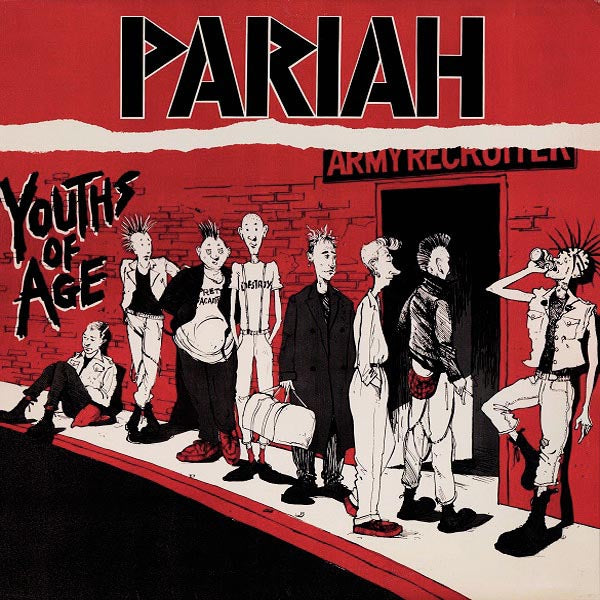 Pariah- Youths Of Age LP ~REISSUE OF 1983 RECORDINGS!