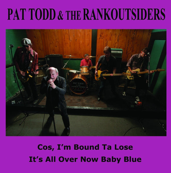 "Pat Todd & The Rankoutsiders- Cos I'm 7"" ~LTD TO 190 ON PURPLE! - Ghost Highway - Dead Beat Records"