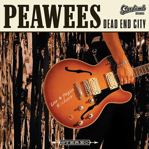 Peawees- Dead End City LP ~WHITE VINYL REISSUE W/ 3 BONUS TRACKS!
