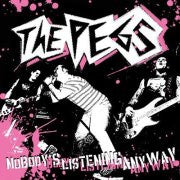 "The Pegs- Nobodys Listening Anyways 7""  ~EX NUMBERS - NO FRONT TEETH - Dead Beat Records"