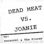 "Personal & The Pizzas - Dead Meat 7"" ~300 PRESSED - Total Punk - Dead Beat Records"