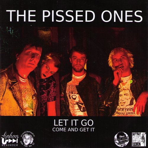 The Pissed Ones- Let It Go 7