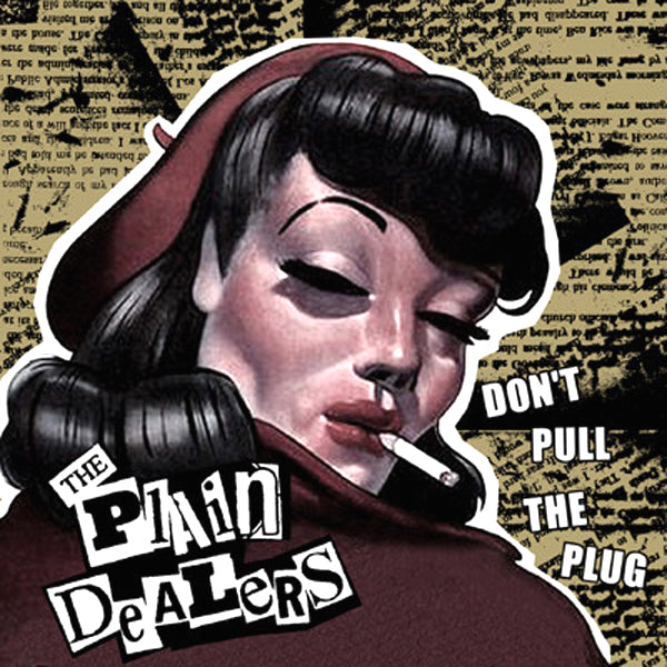 "Plain Dealers- Don't Pull The Plug 7"" ~RARE ACETATE COVER LTD TO 50 W/ STICKER!"