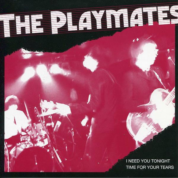 "Playmates- I Need You Tonight 7"" ~SPONSORS!"