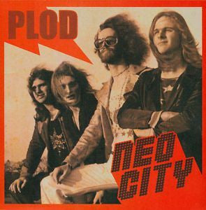 PLOD - Neo City LP ~REISSUE - Rave Up - Dead Beat Records