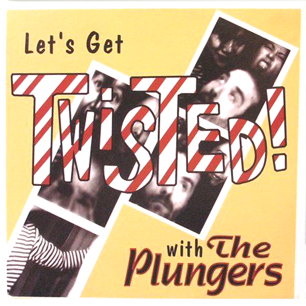 Plungers - Let's Get Twisted LP ~ZEKE!