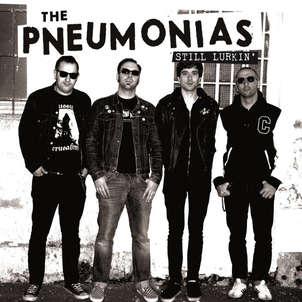 "The Pneumonias- Still Lurkin 10"" ~RIP OFFS!"