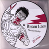 "Poison Idea/Kill Your Idols- split 7"" ~PICTURE DISC!"