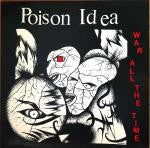 Poison Idea- War All The Time  LP - Unknown - Dead Beat Records